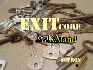 Exit Code - Sopron