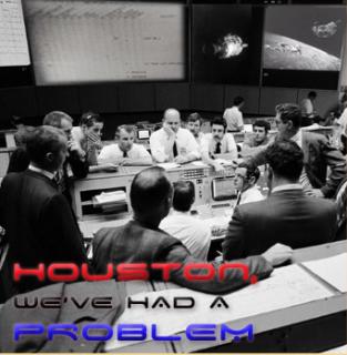 Houston we had a problem - Houston