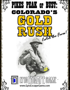 Pikes Peak or Bust: Colorado's Gold Rush - Denver