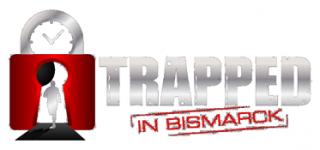 Trapped in Bismarck - Bismarck