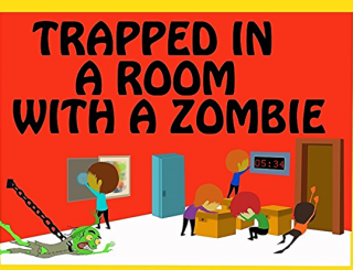 Trapped in a room with a zombie - Phoenix